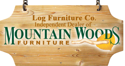 Log Furniture CO - Independent Dealer of Mountain Woods Furniture